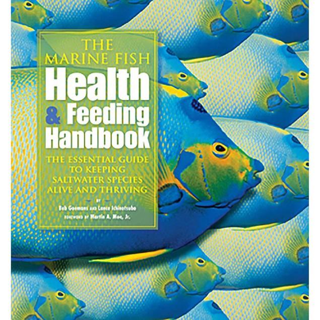 Marine Fish Health and Feeding Handbook, Sea Life by TFH Publications