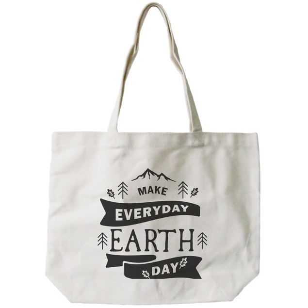 Make Everyday Earth Day Canvas Bag