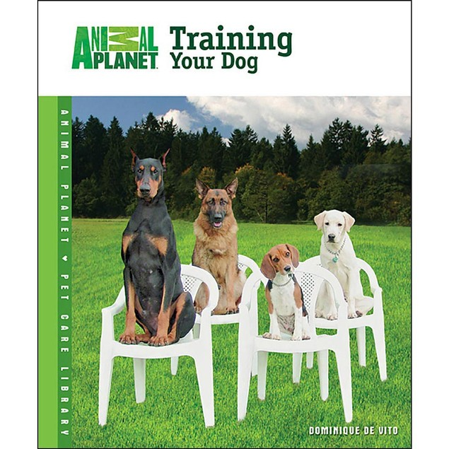 Animal Planet Training Your Dog Book, Dog Training by TFH Publications