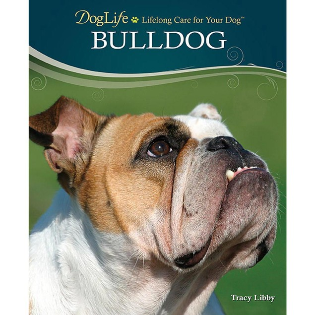 DogLife Bulldog Book, Bulldog by TFH Publications