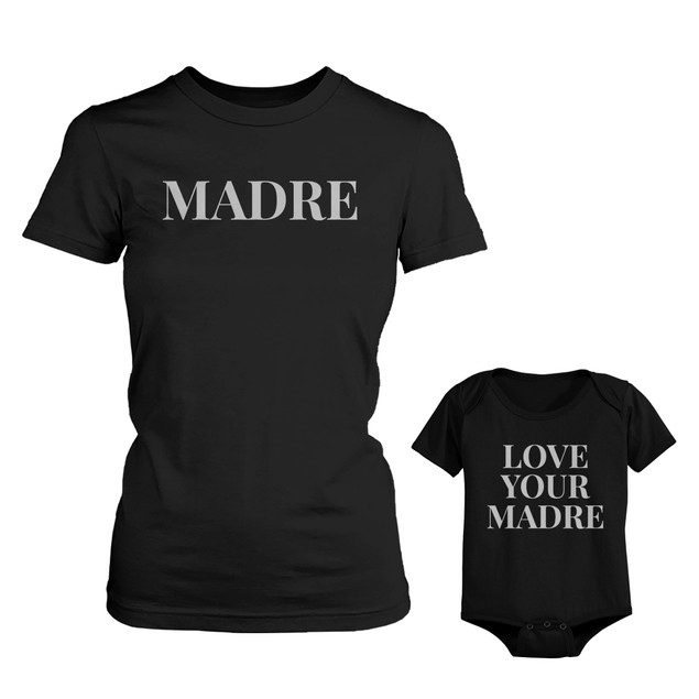 Madre Shirt & Love Your Madre Baby Bodysuit