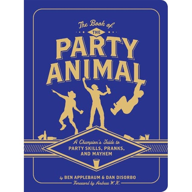 The Book of the Party Animal, More Humor by Chronicle Books