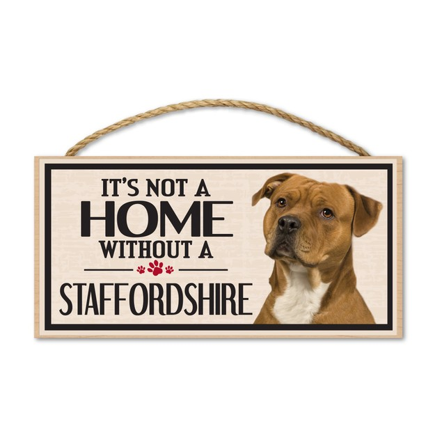 """It's Not A Home Without A Staffordshire, 10"""" x 5"""""""