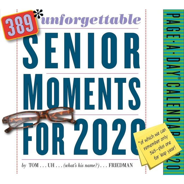 Unforgettable Senior Moments Desk Calendar, Satire by Calendars
