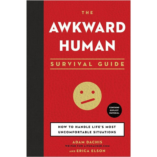 The Awkward Human Survival Guide Book, More Humor by Sterling Publishing