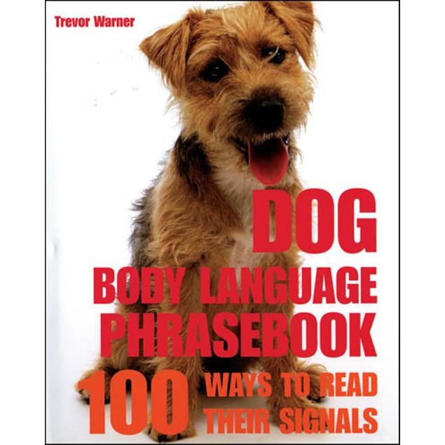 Dog Body Language Phrasebook Book, Assorted Dogs by Thunder Bay