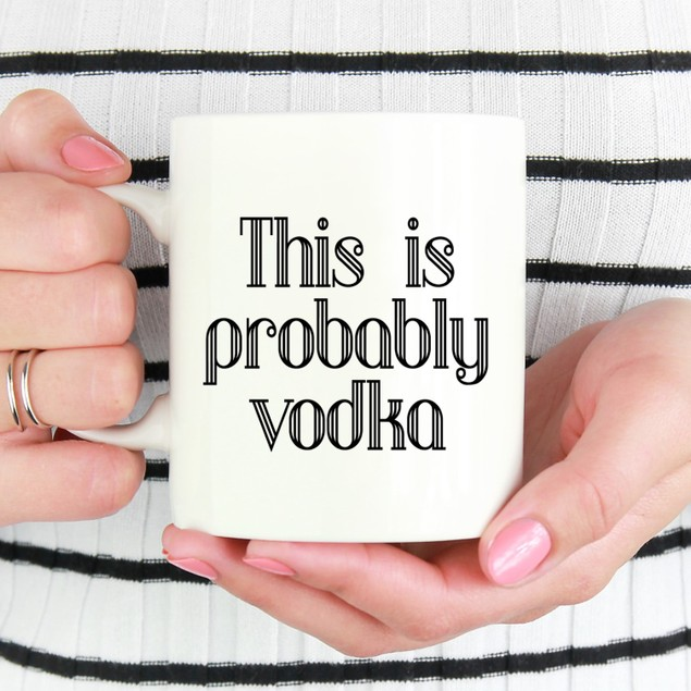 This is Probably Vodka Mug ~ Choose Your Spirit