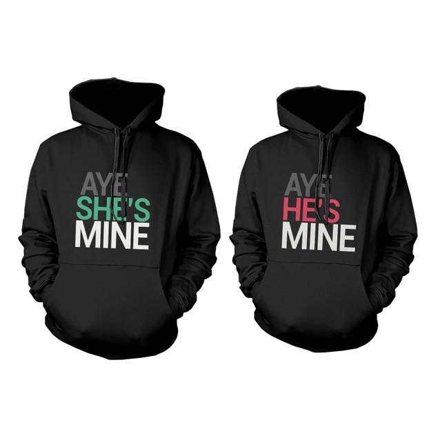 His and Her Matching Hoodies Aye She's Mine, Aye He's Mine Couples Hoodies