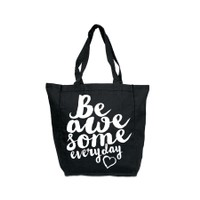Be Awesome Everyday Black Tote Bag