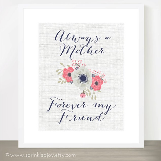 Always a Mother, Forever My Friend 8x10 Print