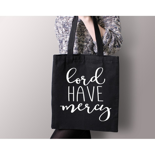 Lord Have Mercy Black Tote Bag