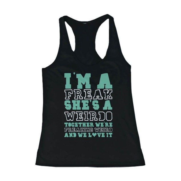 Funny Freak and Weirdo Best Friend Tank Tops - Matching BFF Tanks