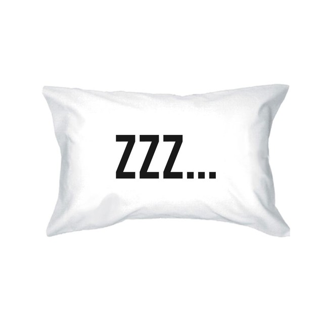 ZZZ… All Day Funny Pillowcases