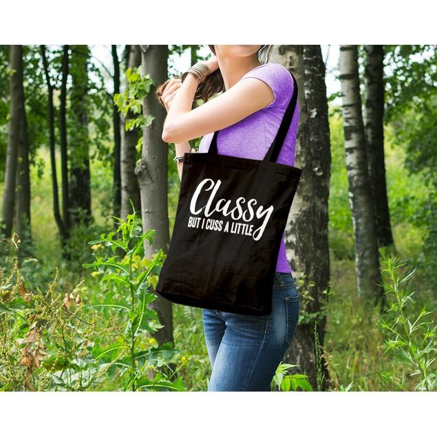 Classy But I Cuss a Little Black Tote Bag