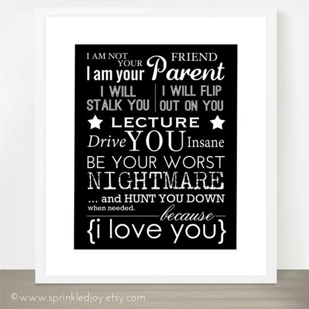 I Am Your Parent Customized Print