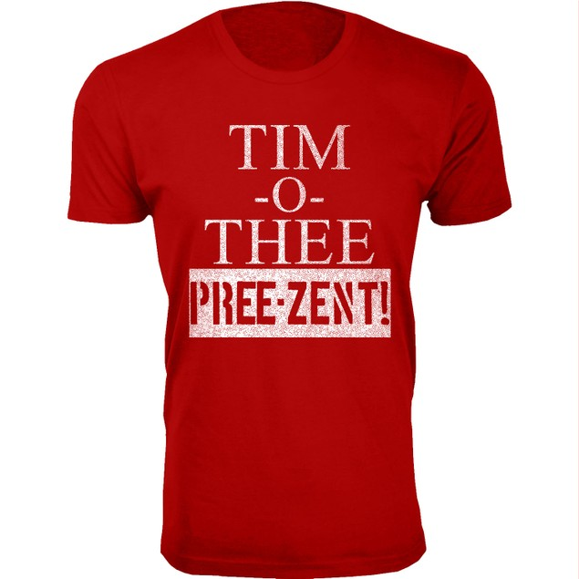 Men's TIM -O- THEE Pree-Zent Humor T-Shirts