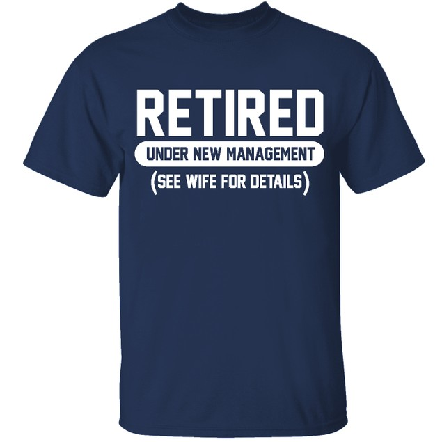 Men's Retired Themed T-Shirts