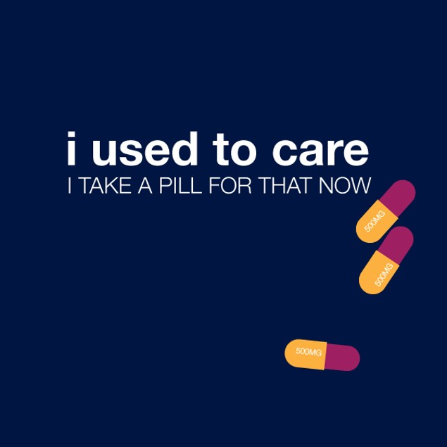 I Used To Care, I Take a Pill For That Now T-Shirt